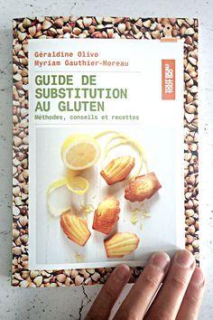 🌿 //NEW !// Mon nouveau livre @editionsalternatives est sorti aujourd'hui ! Venez découvrir ce guide de substitution sans gluten sur le blog ! 😊  🍁 My new book is available in the stores today! More information on this gluten-free swap guide on the blog!