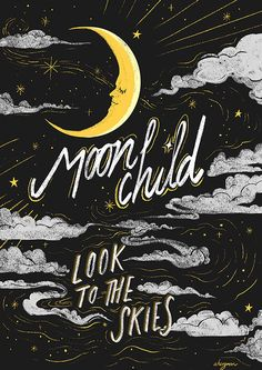 Moon child, look to the skies. Moon Quotes, Stay Wild Moon Child, Witch Art, Design Graphique, Moon Art, Art Design, Stars And Moon, Wicca, Wall Collage