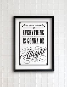 everything is gonna to be alright
