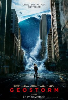 """Geostorm original movie poster coming to theatres in Real and IMAX. Tagline: """"Brave the storm."""" Featuring: Gerard Butler, Jim Sturgess, Abbie Cornish with Ed Harris and Andy Garcia. Movies 2019, New Movies, Movies To Watch, Good Movies, Movies Free, Latest Movies, Streaming Hd, Streaming Movies, Jurassic World"""