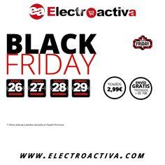 Ya esta aquí el #BlackFriday A partir del Jueves 26 hasta el Domingo 29 de Noviembre tendremos Grandes Descuentos con los mejores precios y los Portes GRATIS para pedidos de más de 70 € (Sólo para Península).Para pedidos de menos de 70 € los portes solo a 2,99 € Visita nuestra página http://www.electroactiva.com/black-friday