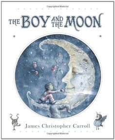 illustration by James Christopher Carroll for his book, The Boy and the Moon Sun Moon Stars, Moon Moon, My Sun And Stars, Blue Moon, Sweet Pictures, Moon Pictures, Moon Images, Moon Face, Photo D Art