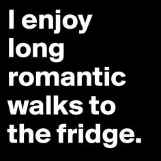 More like falling, tripping, bumping, painful journeys in the dark for yogurt on the way to the fridge!