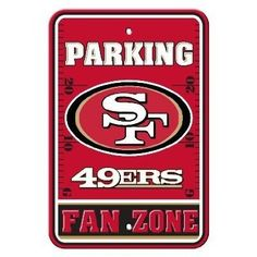 NFL San Francisco 49Ers Plastic Parking Signs  https://allstarsportsfan.com/product/nfl-san-francisco-49ers-plastic-parking-signs/  Officially licensed NFL product. Durable Styrene Construction Great for home office or dorm