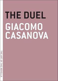 Fiction: The Duel by Giacomo Casanova