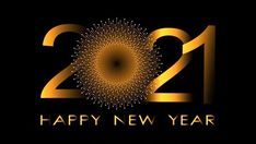 Happy New Year 2021 Wishes, Greetings, Messages, Quotes, Images, Gif Happy New Year Fireworks, Happy New Year Pictures, Happy New Year Wallpaper, Happy New Year Message, Happy New Year Background, Happy New Year Quotes, Happy New Year Wishes, Happy New Year Greetings, Quotes About New Year