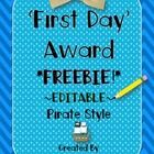 The first day of school will be here soon- and why not reward your kids with a fun editable and FREE award!    This is an addition to my original Fir...