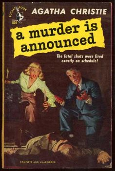 """""""A Murder Is Announced"""" by Agatha Christie (UK: Collins Crime Club June 1950/U.S. Dodd, Mead and Company June 1950)"""