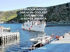 Labrador Rocks! One of the Coolest Civilizations in North America: Labrador Rocks! One of the Coolest Civilizations i...