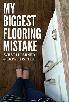 Our 1970's House Makeover Part 5: My Biggest Flooring Mistake (what I learned and how I fixed it).