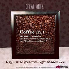 Coffee (n.) Coffee Lover Coffee Quote Vinyl Sticker Decal / Sticker - Shadow boxes and more - Wall Quote