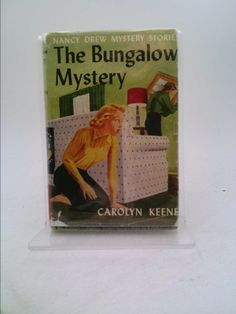 The Bungalow Mystery (Nancy Drew Mystery Stories, No. 3)   New and Used Books from Thrift Books
