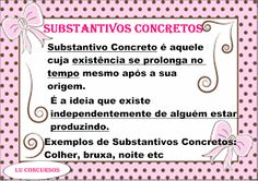 Lu Concursos: SUBSTANTIVOS CONCRETOS Professor, Words, School, Lp, Middle School Activities, Abstract Nouns, First Language, Note Cards, Lyrics