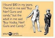 Vodka, nerf guns and candy
