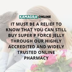 It must be a relief to know that you can still buy super P Force Jelly through our highly accredited and widely trusted online pharmacy. Online Pharmacy, Pills, Stuff To Buy
