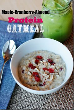Maple-Cranberry-Almond Protein Oatmeal - sounds yummy