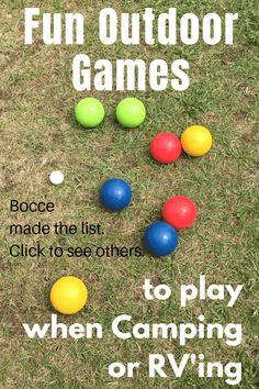 Fun Outdoor Games to Play while camping or Rv'ing Bocce. A great camping hack is bringing these camping games with you. Then both the adults and kids can get outside and play!