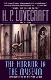 38 best the best in horror literature images on pinterest reading the horror in the museum h p lovecraft h p lovecraft has yet to be fandeluxe Images