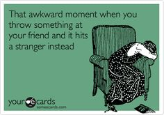 I've totally had this happen. That's when you try and play cool and act like nothing happened... WITH A STRAIGHT FACE!