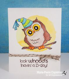 Art Impressions Rubber Stamps Birthday Whoot from Whoots line.  water colored image.  Look whooo's havin' a b-day.
