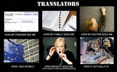 What my friends think I do...  #translation