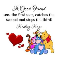 Sending lots of loving healing hugs for you, my beautiful friend! Praying for you sweetness and God bless you. Cute Winnie The Pooh, Winne The Pooh, Winnie The Pooh Quotes, Winnie The Pooh Friends, Eeyore Quotes, Hug Quotes, Snoopy Quotes, Qoutes, Quotations