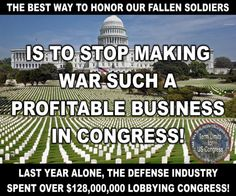 And you can tell the congressmen are bought and paid for as they push for war.