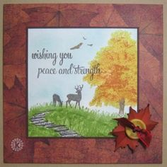 Autumn Encouragement by Lynn McAuley. Stamped using Multi Step Trees, Multi Step Tree Friends, Whoel Family and Words of Comfort & Joy from Kitchen Sink Stamps, Inc.