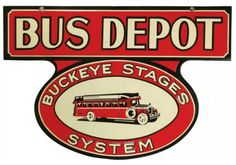 Rare Original Buckeye Stages Bus Depot Porcelain Sign