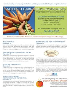 Classes & workshops with Farmer Jay Pure Organics> in South Florida. call for updates 561-245-7347