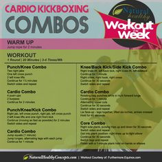 The Calorie-Blasting Kickboxing Workout - 1 round - 20 minutes - 3 to 4 times a week.                                                                                                                                                                                 More
