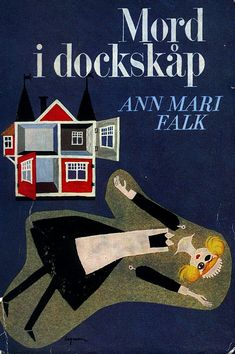 "Book cover by Rolf Lagerson, 1961. ""Mord i dockskåp"" by Ann Mari Falk. (Swedish)"