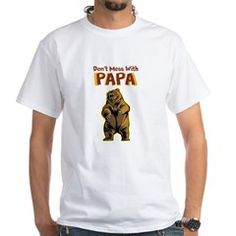 Don't Mess With Papa Bear T-Shirt