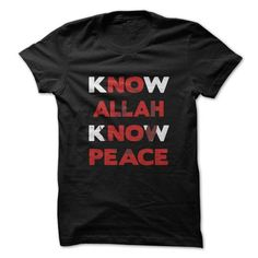 know allah know peace T Shirts, Hoodies. Check Price ==► https://www.sunfrog.com/LifeStyle/know-allah-know-peace.html?41382