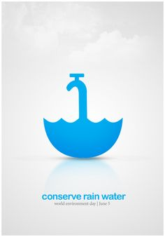 This one is from Nitin Garg, from India. A poster for World Environment Day on Rain Water Conservation as primary theme. I like it, it's so simple and the simplicity always work by designing=) Creative Poster Design, Design Poster, Creative Posters, Design Art, Web Design, Logo Design, Graphic Design, Graphic Art, Poster Designs