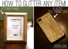 How to glitter any item so that glitter doesn't flake off after you're done. Love this project!