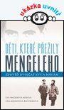 Děti, které přežily Mengeleho — Korová Eva Mozesová, Buccieriová Lisa Rojanyová | Knihy GRADA.CZ