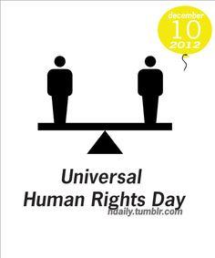 Universal Human Rights Day Human Rights Day Human Rights Human
