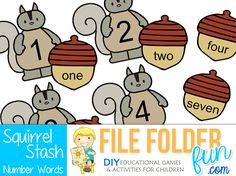 Download Game Game Play: These squirrels are hungry! Choose an acorn, read the number word and find the squirrel with the matching number. Game Assembly: This game requires a single file folder. ...
