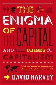 The Enigma of Capital / David Harvey