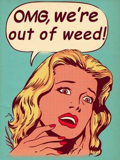 OH NO!! were outta weed!! www.lazydazeco.com