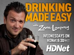 Zane Lamprey from Drinking Made Easy on HDNet. My dream job but you have to know so much about beer wine and spirits! Wicked Good, I Want Him, Cartoon Tv, Wine And Spirits, Look Alike, Favorite Tv Shows, Favorite Things, Man Humor, Best Tv