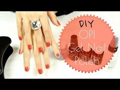 OPI Gel nail polish DIY tutorial (how to do gel nails) - YouTube