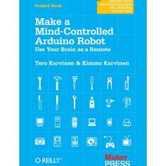 DIY Make a Mind-Controlled Arduino Robot - Build a robot that responds to electrical activity in your brain — it's easy and fun. If you're familiar with Arduino and have basic mechanical building. Manual Arduino, Arduino Pdf, Arduino Projects, Electronics Projects, Pi Projects, Hobby Electronics, Weekend Projects, Project Ideas, Technology World