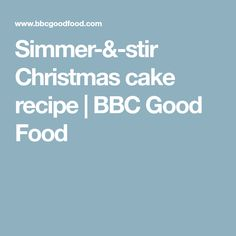 Make mature christmas cake recipe bbc good food favorite simmer stir christmas cake recipe bbc good food forumfinder Gallery