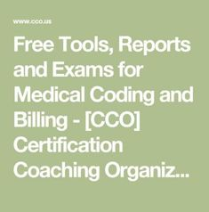 Free Tools, Reports and Exams for Medical Coding and Billing - [CCO] Certification Coaching Organization LLC Medical Billing Training, Medical Coder, Medical Billing And Coding, Medical Careers, Medical Symbols, Medical Terminology, Medical Humor, Medical Science, Medical Assistant