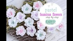 How to make pastel foamiran flowers Foam Crafts, Paper Crafts, Handmade Flowers, Flower Making, Diy Wall, Paper Flowers, Craft Supplies, Floral Wreath, Tela