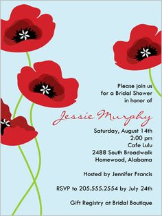 Placid Poppies Powder Bridal Shower Invitation. nice and traditional wording