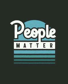 """""""People Matter."""" #Slogan"""
