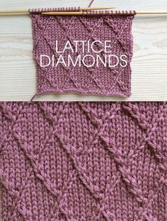 Instructions for knitting lattice diamond stitch at http://www.awin1.com/cread.php?awinaffid=234273&awinmid=5626&p=https%3A%2F%2Fus.deramores.com%2Fblogs%2Fthe-circle%2Fstitch-of-the-week-lattice-diamonds Also more diamond motif knitting patterns at http://intheloopknitting.com/diamond-knitting-patterns/